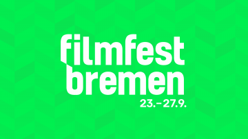 6. Filmfest Bremen: CALL FOR ENTRIES