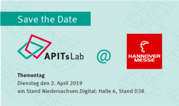SAVE THE DATE: APITs Thementag auf der Hannover Messe am 2. April 2019