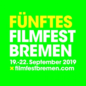 Fünftes Filmfest Bremen: CALL FOR ENTRIES