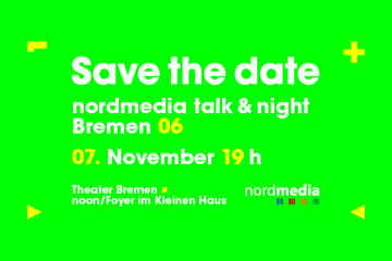 #6 nordmedia talk & night, Bremen am 7.11.2019